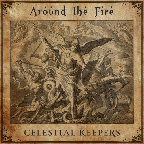 Around the Fire - Celestial Keepers (2021)