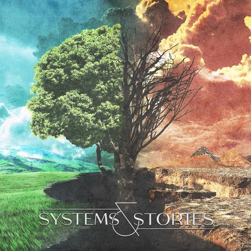 Systems & Stories - Systems & Stories (2021)