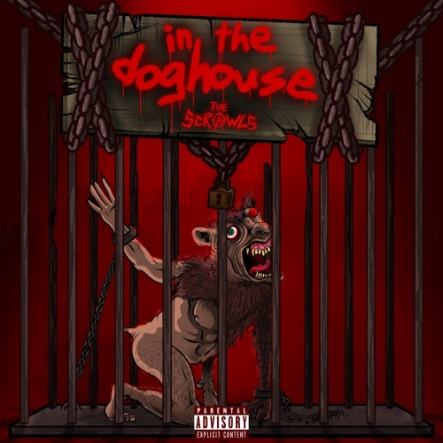 The Scrawls - In the Doghouse (2021)
