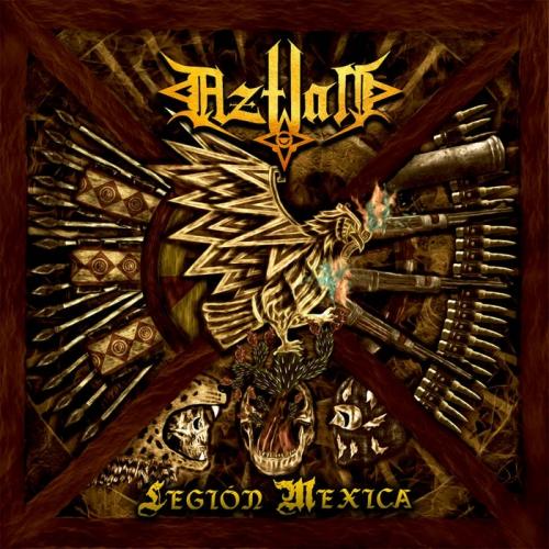 Aztlan - Legion Mexica (2021)