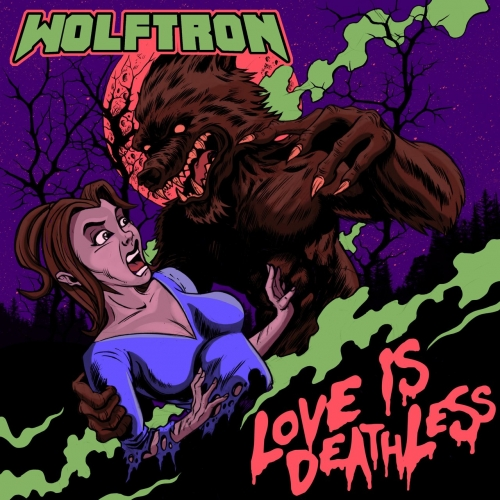 Wolftron - Love Is Deathless (2021)