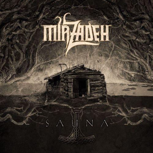 Mirzadeh - Sauna (2021)