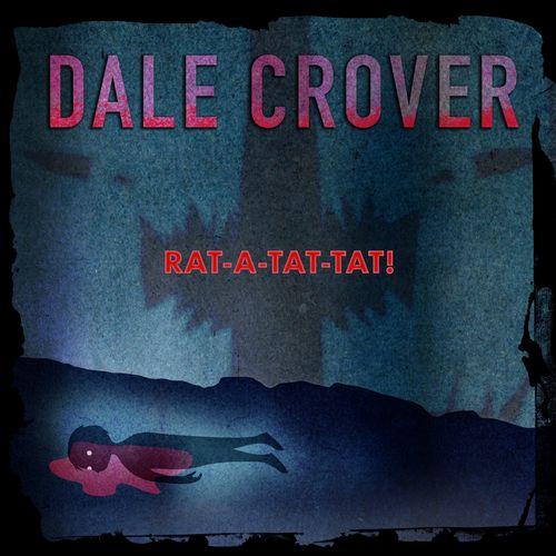 Dale Crover (Melvins) - Rat-A-Tat-Tat! (2021)