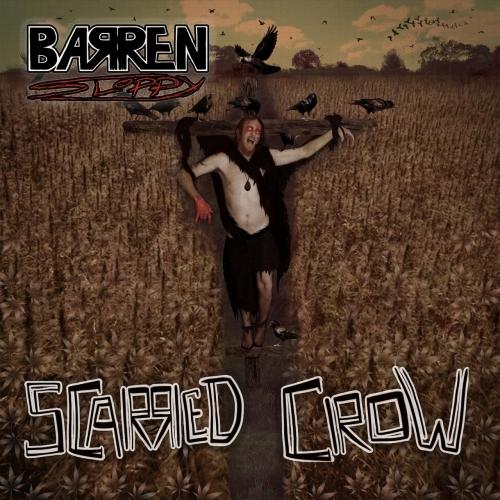 Barren Sloppy - Scarred Crow (2021)