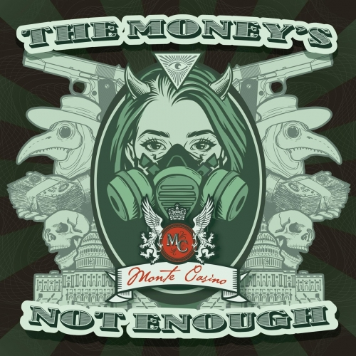 Monte Casino - The Money's Not Enough (2021)