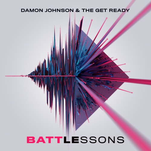 Damon Johnson & The Get Ready - Battle Lessons (2021)