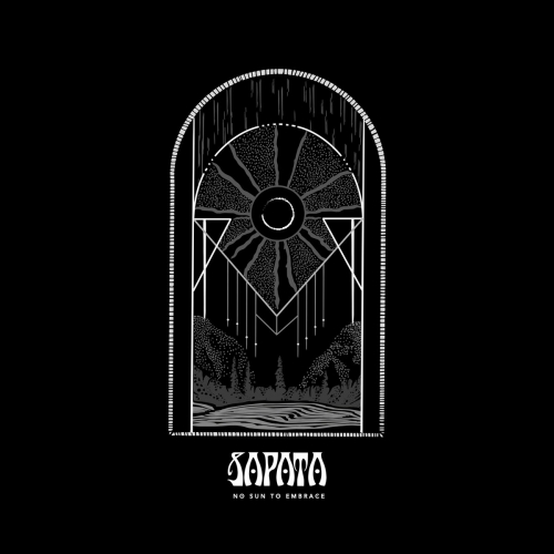 Sapata - No Sun to Embrace (2021)