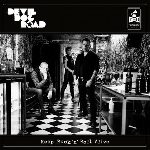 Devil Dog Road - Keep Rock'n'roll Alive (2021)
