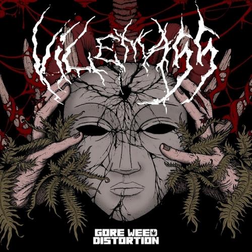 Vilemass - Gore Weed Distortion (2021)