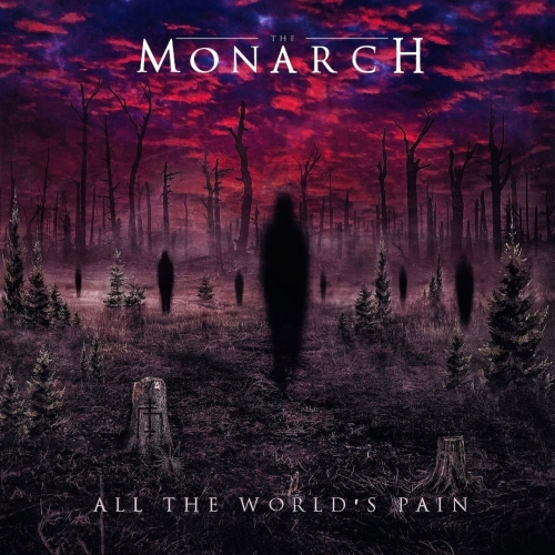 The Monarch - All the World's Pain (2021)