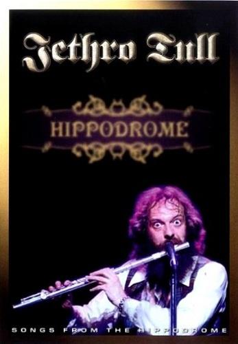 Jethro Tull - Live At The Hippodrome (1977)