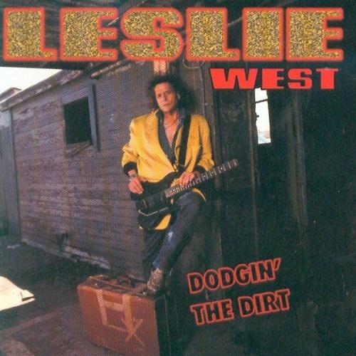 Leslie West - Dodgin' The Dirt (1993)