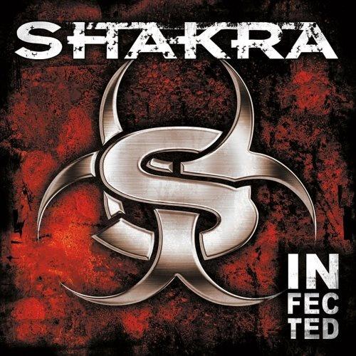 Shakra - Infесtеd [Limitеd Еditiоn] (2007)