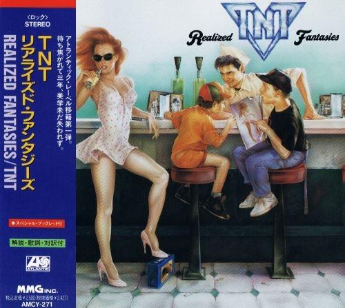TNT - Rеаlizеd Fаntаsiеs [Jараnеsе Еditiоn] (1992)