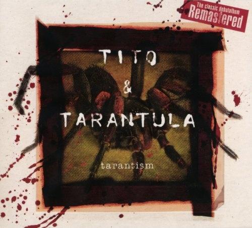 Tito & Tarantula - Таrаntism (1997) [2015]