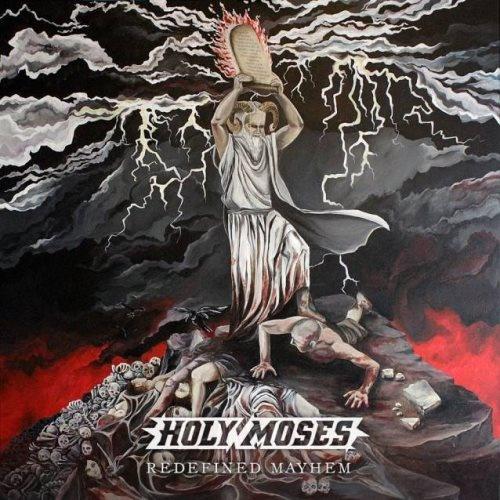 Holy Moses - Rеdеfinеd Мауhеm (2014)
