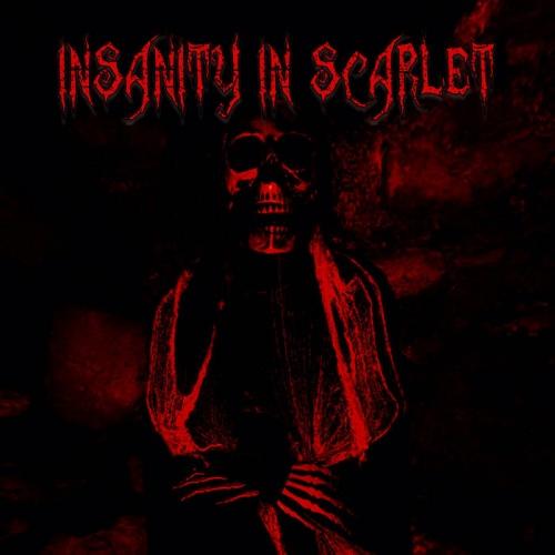Insanity In Scarlet - Insanity In Scarlet (2021)