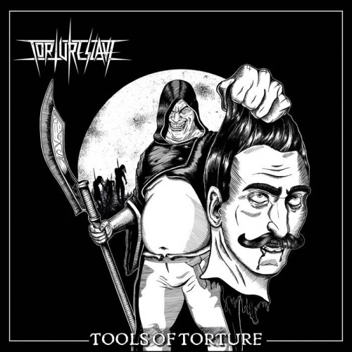 Tortureslave - Tools Of Torture (2021)