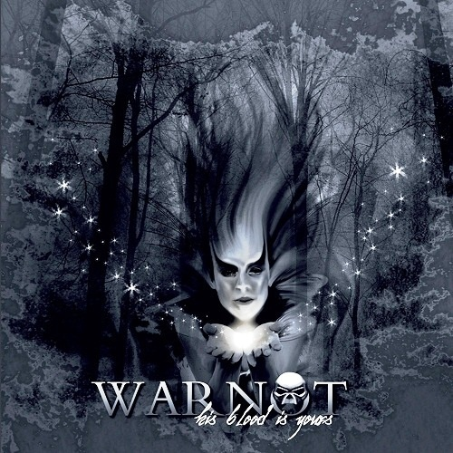 Warnot - Нis Вlооd Is Yоurs (2012)