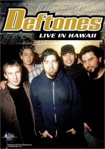 Deftones - Live in Hawaii (2003)