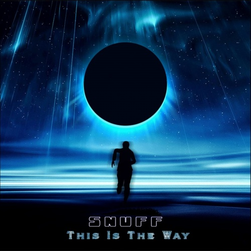 Snuff - This Is The Way (2021)