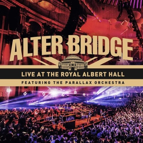 Alter Bridge - Livе Аt Тhе Rоуаl Аlbеrt Наll [2СD] (2018)