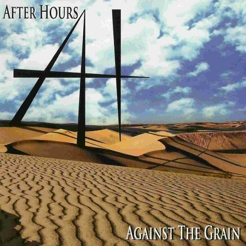 After Hours - Against The Grain (2011)