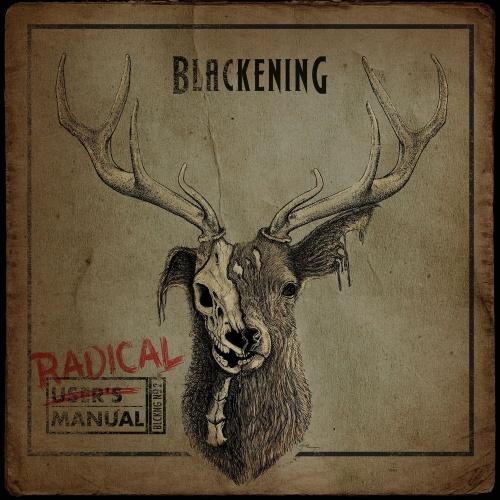 Blackening - Radical Manual (2021)