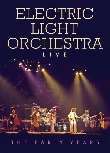 Electric Light Orchestra (ELO) - Live - The Early Years (2010)