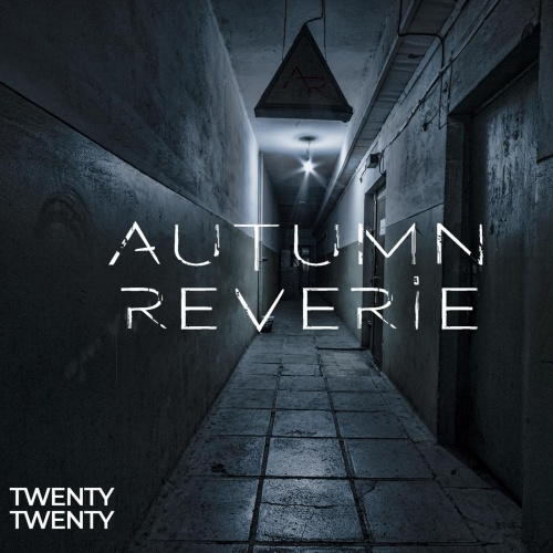 Autumn Reverie - Twenty / Twenty (2021)