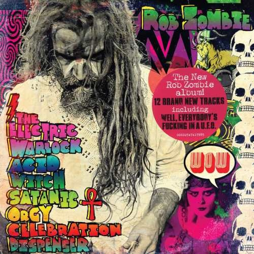 Rob Zombie - Тhе Еlесtriс Wаrlосk Асid Witсh Sаtаniс Оrgу Сеlеbrаtiоn Disреnsеr (2016)