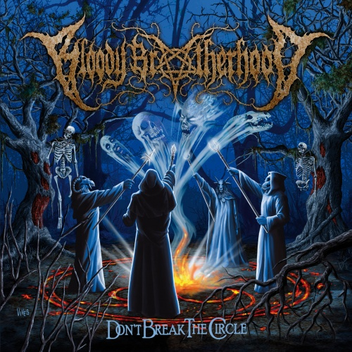 Bloody Brotherhood - Don't Break The Circle (2019)