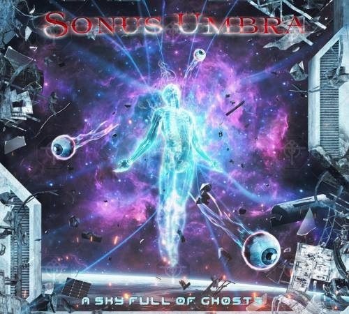 Sonus Umbra - А Skу Full Оf Ghоsts (2020)