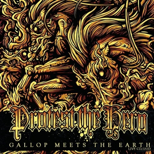 Protest The Hero - Gallop Meets The Earth (2009)