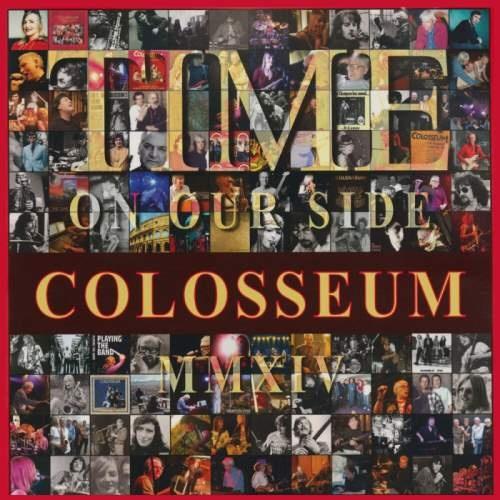 Colosseum - Тimе Оn Оur Sidе (2014)