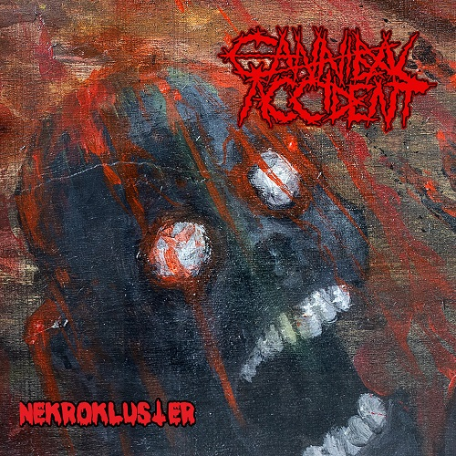 Cannibal Accident - Nekrokluster (2021)