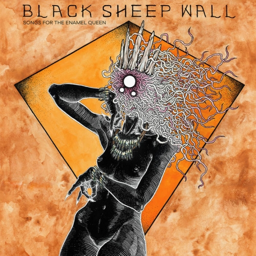 Black Sheep Wall - Songs for the Enamel Queen (2021)