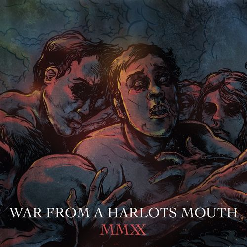 War From A Harlots Mouth - MMX (Remastered) (2021)