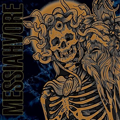 Messiahvore - Messiahvore (2021)