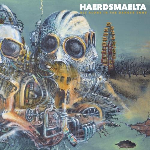 HAERDSMAELTA - All Alone in the Danger Zone (2021)