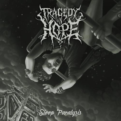 Tragedy in Hope - Sleep Paralysis (2021)