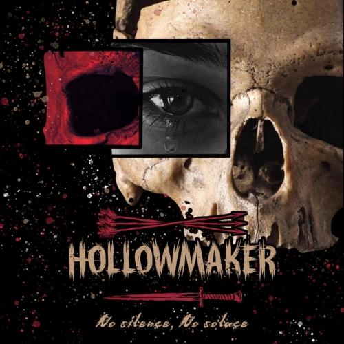 Hollowmaker - No Silence, No Solace (2021)