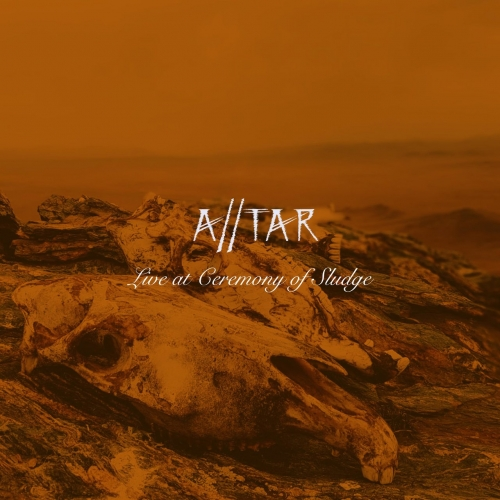 A//tar - Live at Ceremony of Sludge (2021)