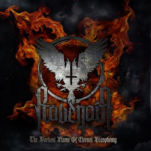 Ravenoir - The Darkest Flame of Eternal Blasphemy (2021)