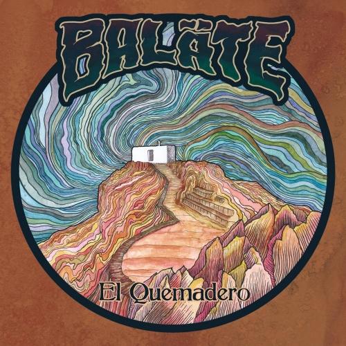 Balate - El quemadero (2021)