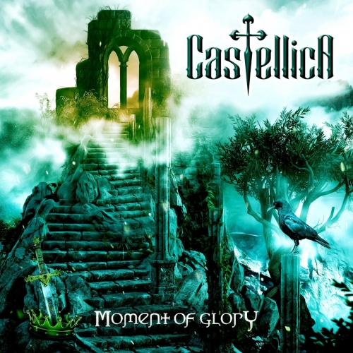 Castellica - Moment of Glory (2021)
