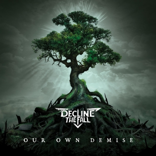 Decline the Fall - Our Own Demise (2021)