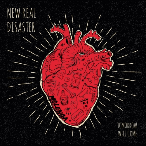 New Real Disaster - Tomorrow Will Come (2021)