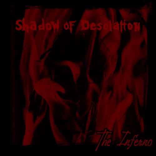 Shadow of Desolation - The Inferno (2021)