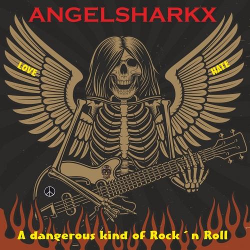 ANGELSHARKX - A Dangerous Kind Of RockВґn Roll (2021)